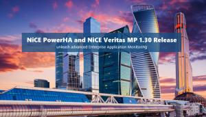 NiCE PowerHA and Veritas MP 1.30 released
