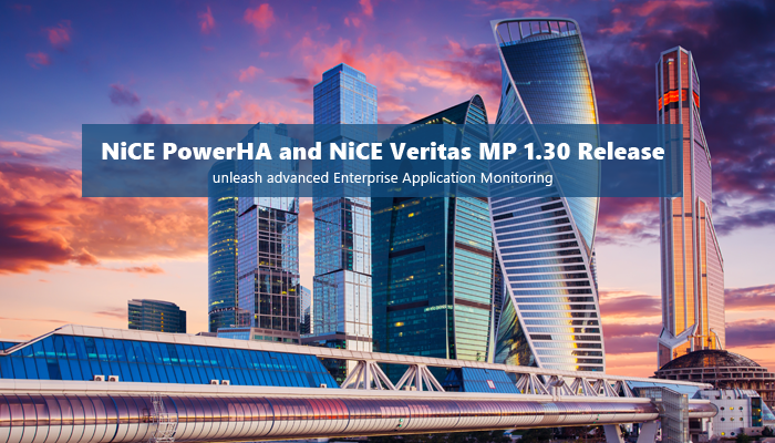 NiCE PowerHA and Veritas MP 1.30 released